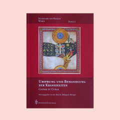 Buchcover Hildegard von Bingens 'Causae et Curae' in der Neuübersetzung von Ortrun Rita, herausgegeben von der Eibinger Abtei St. Hildegard.