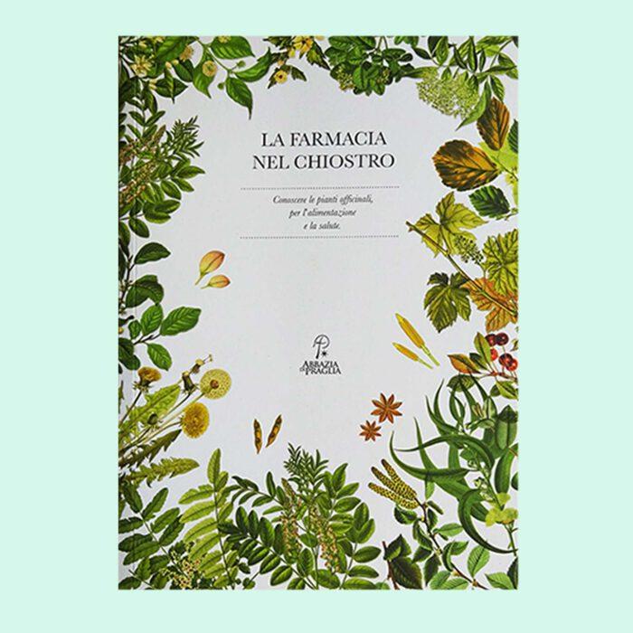 Ein wertvolles Buch zur Geschichte der Abbazia die Praglia und der verwendeten Heilkräuter.